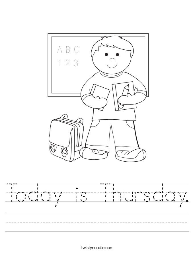 Today is Thursday. Worksheet