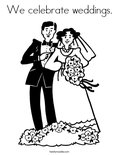 We celebrate weddings. Coloring Page