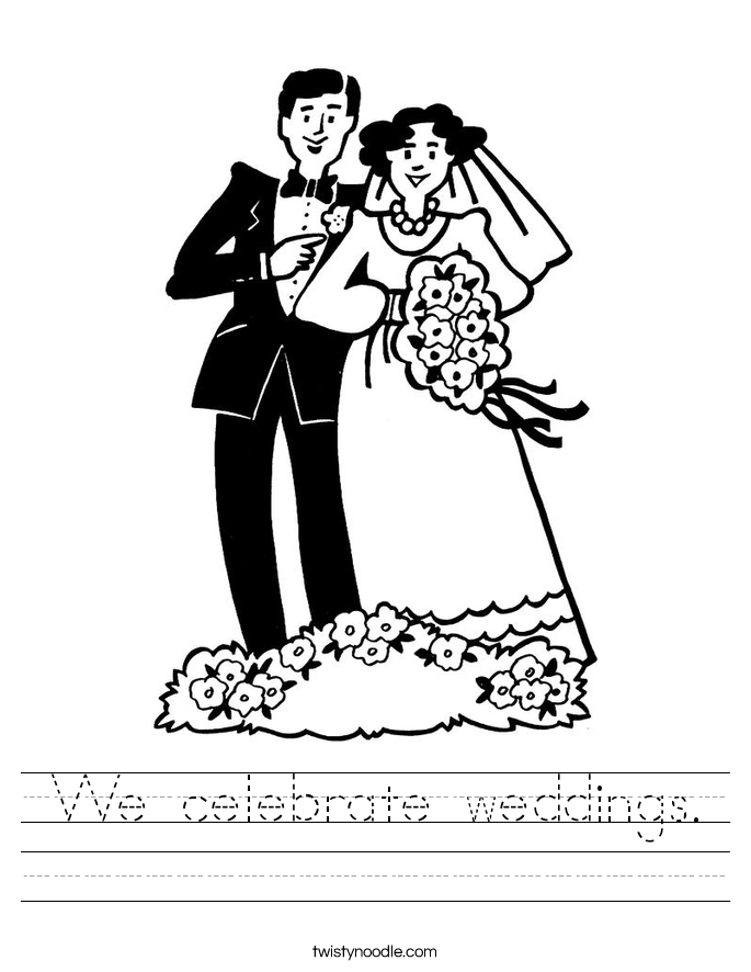We celebrate weddings. Worksheet