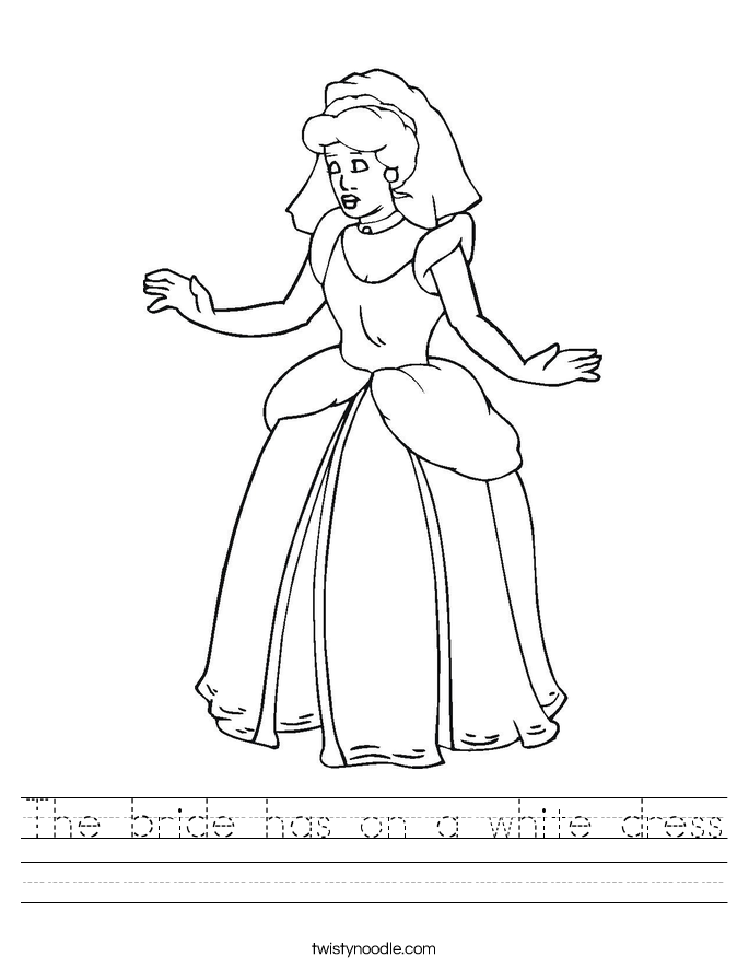 The bride has on a white dress Worksheet