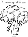 Broccoli is good for you. Coloring Page