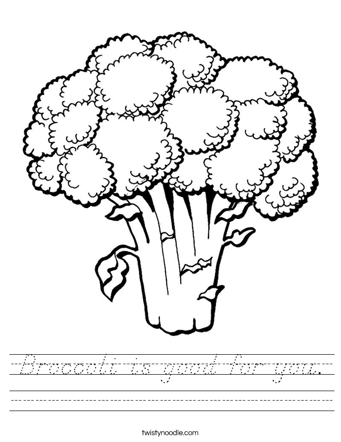 Broccoli is good for you. Worksheet