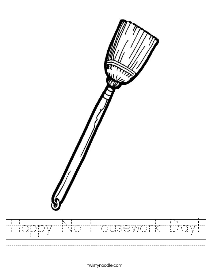 Happy No Housework Day! Worksheet