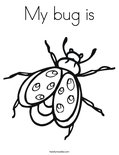 My bug isColoring Page