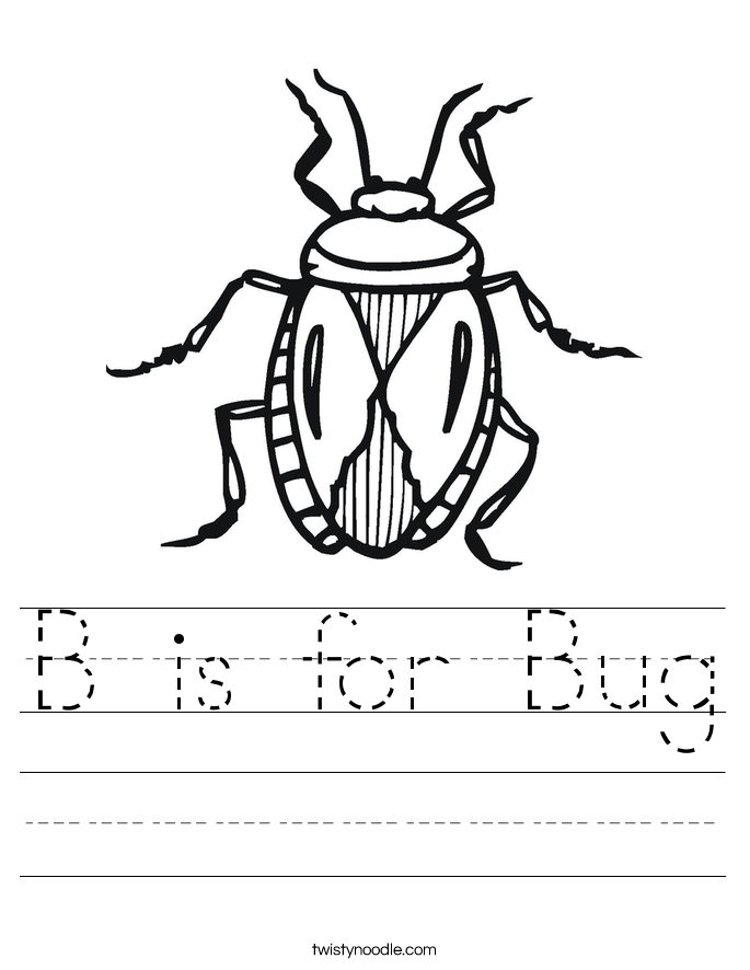 B Is For Bug Worksheet Twisty Noodle