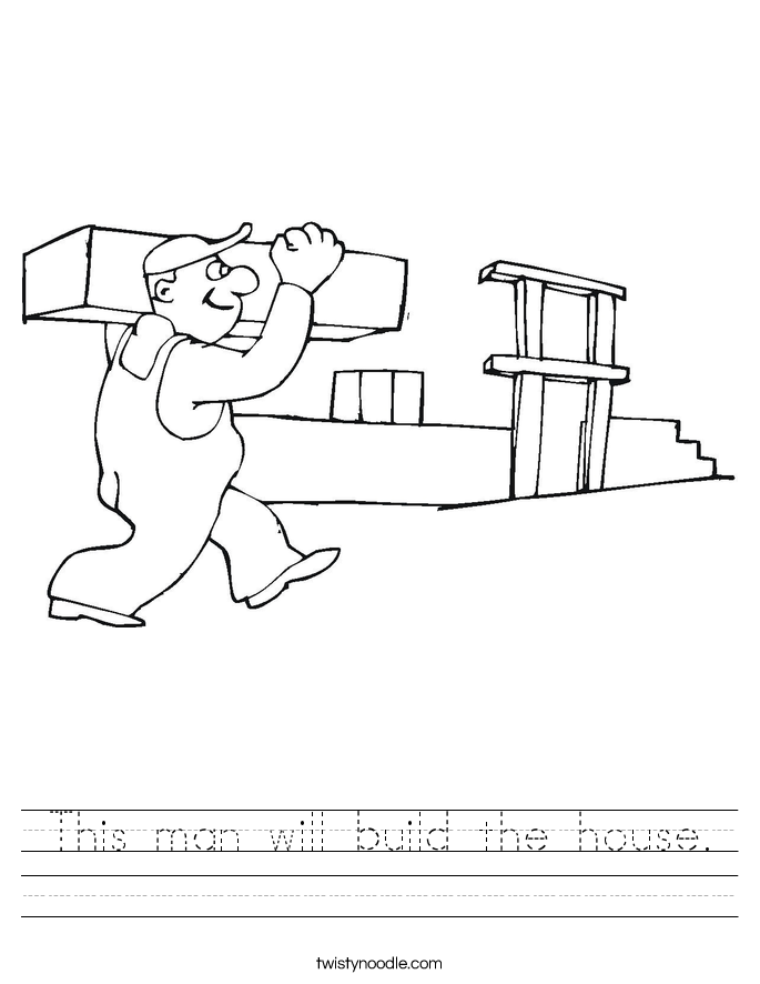 This man will build the house. Worksheet
