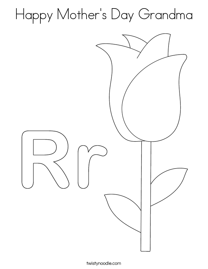 Happy Mother 39 s Day Grandma Coloring Page Twisty Noodle