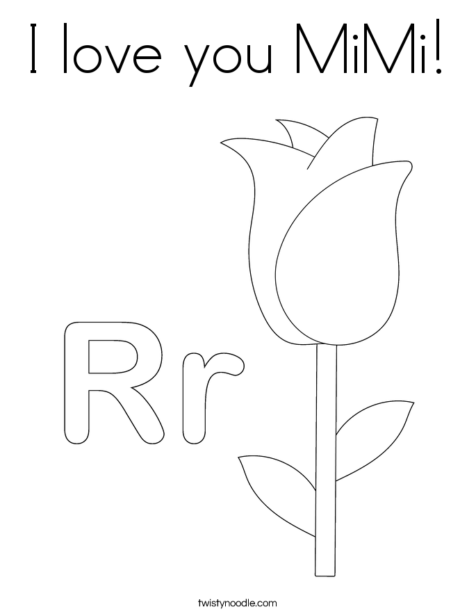 I love you MiMi Coloring Page - Twisty Noodle
