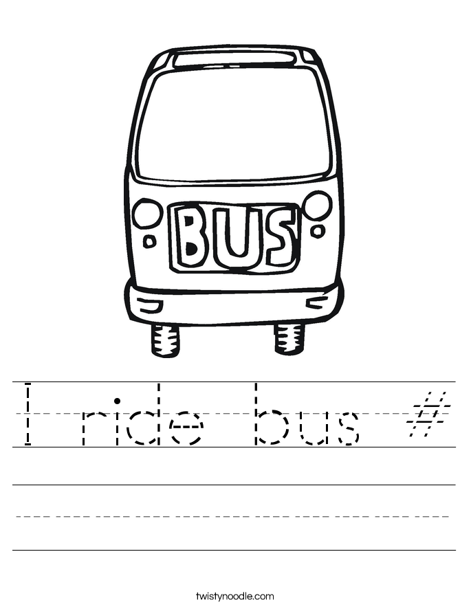 I ride bus # Worksheet
