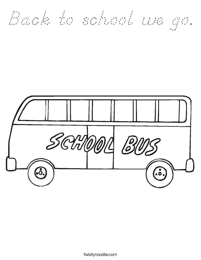 Back to school we go. Coloring Page
