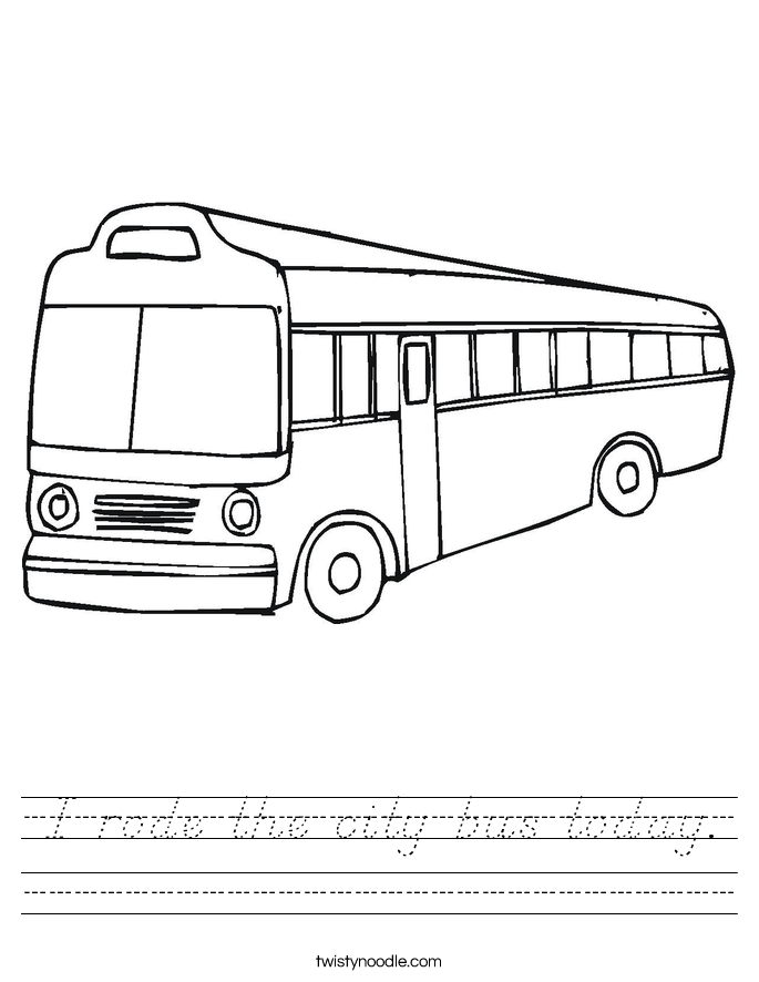 I rode the city bus today. Worksheet