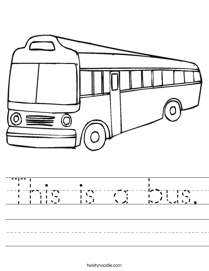 This is a bus. Worksheet
