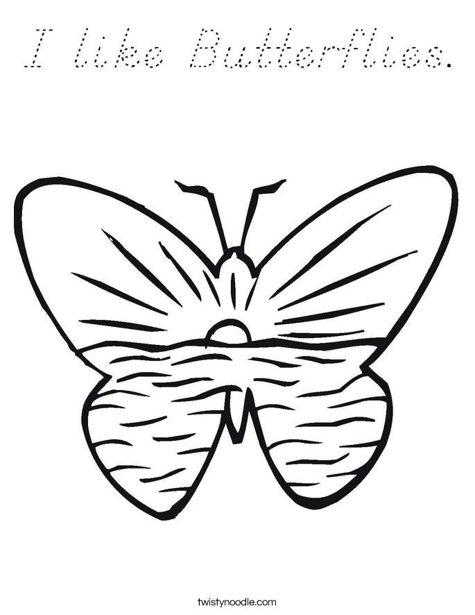 I like Butterflies. Coloring Page