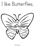 I like Butterflies.Coloring Page