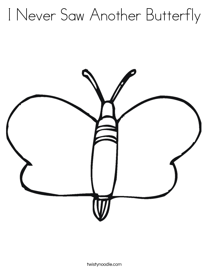 I Never Saw Another Butterfly Coloring Page