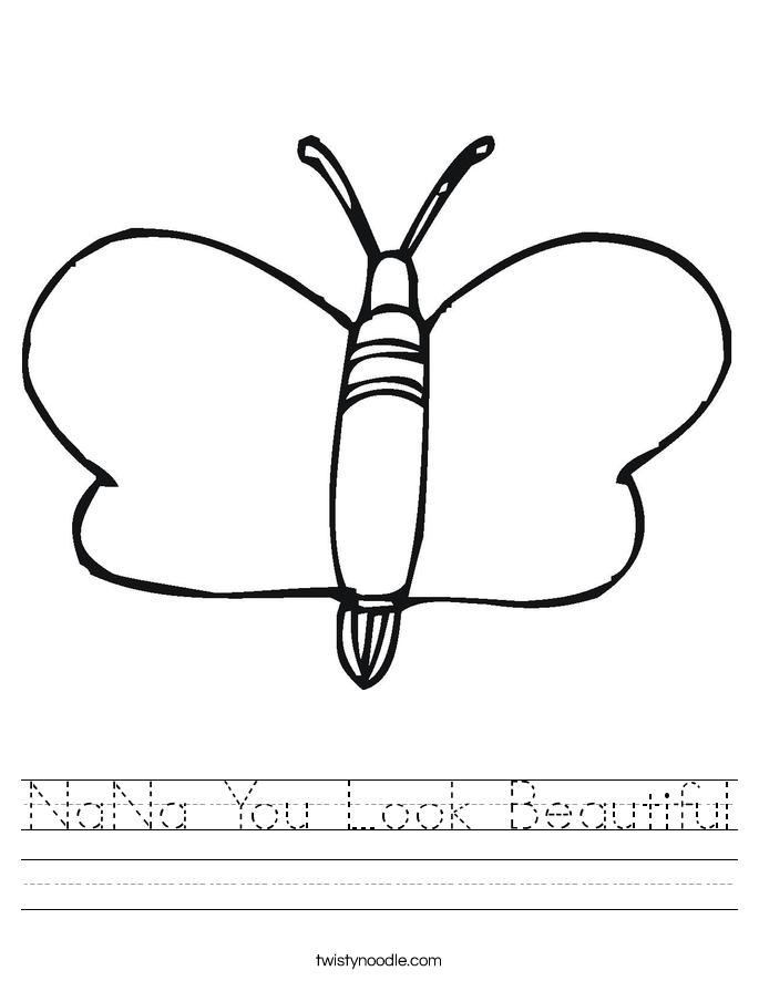 NaNa You Look Beautiful Worksheet