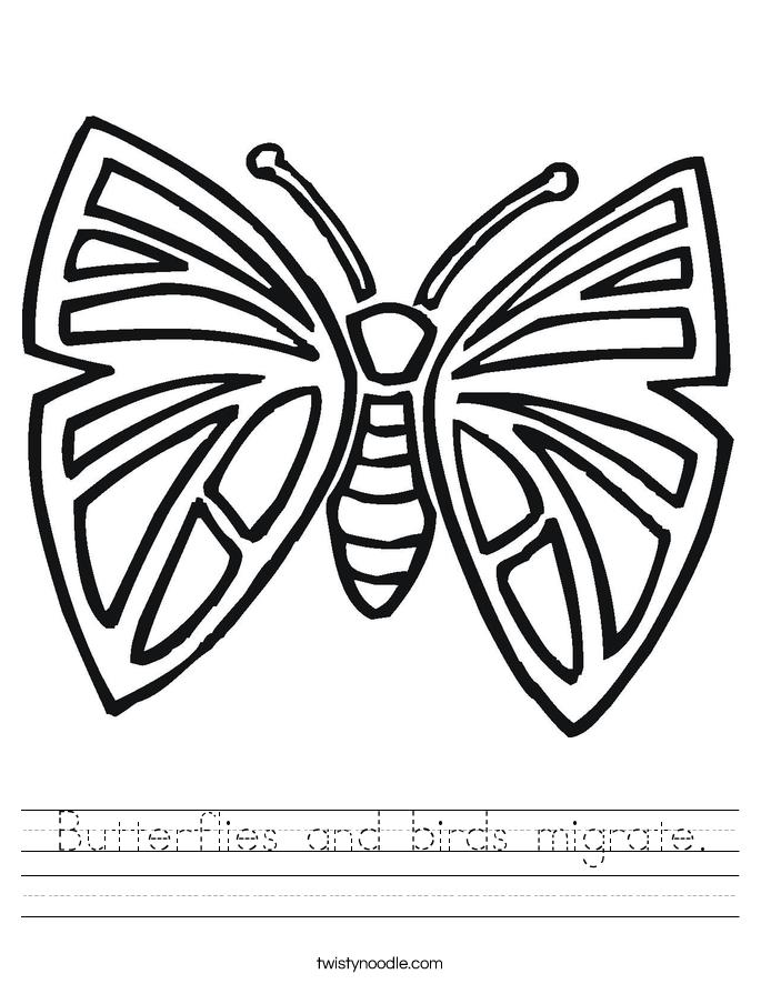 Butterflies and birds migrate. Worksheet