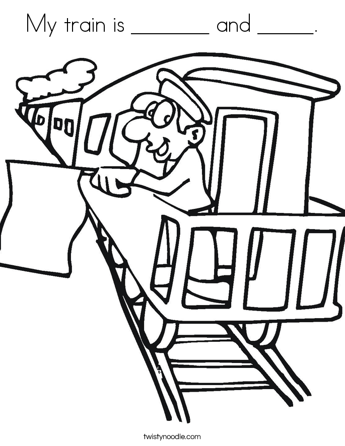 My train is _______ and _____. Coloring Page