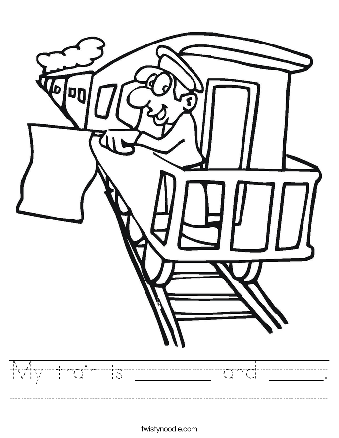 My train is _______ and _____. Worksheet