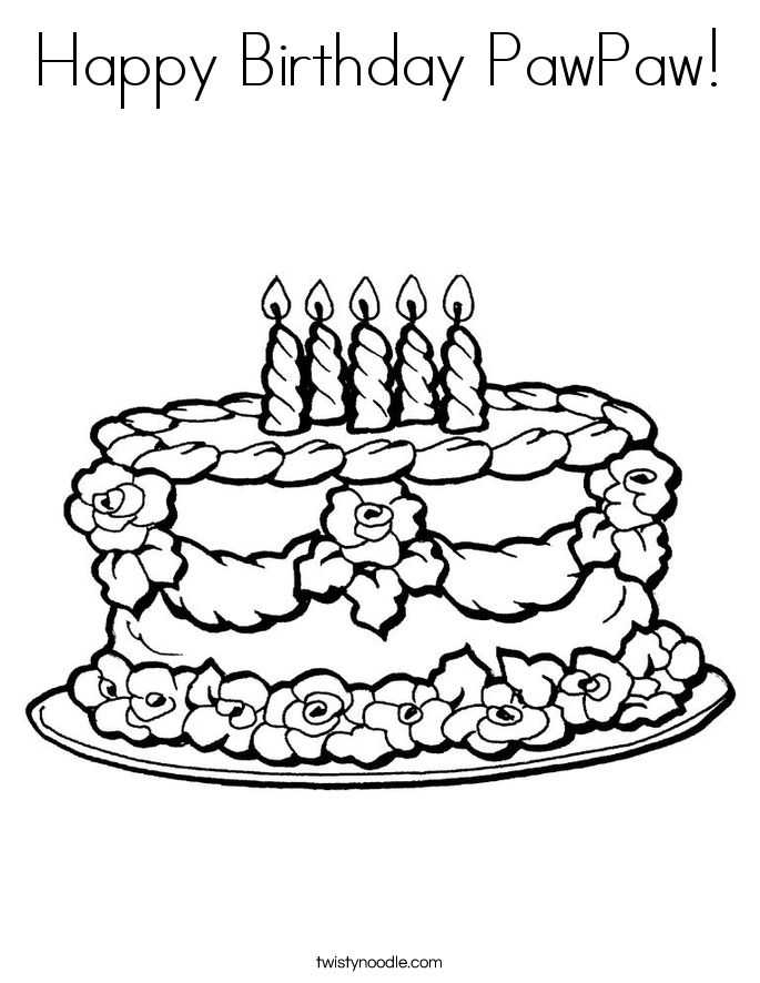 Happy Birthday PawPaw Coloring Page - Twisty Noodle