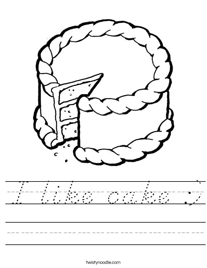 I like cake :) Worksheet