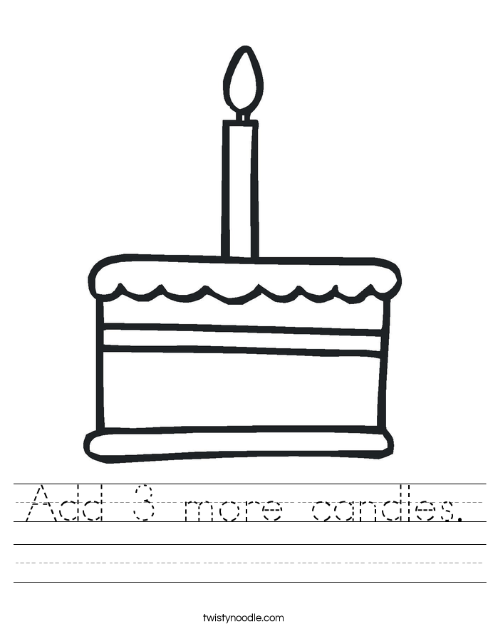 Add 3 more candles. Worksheet