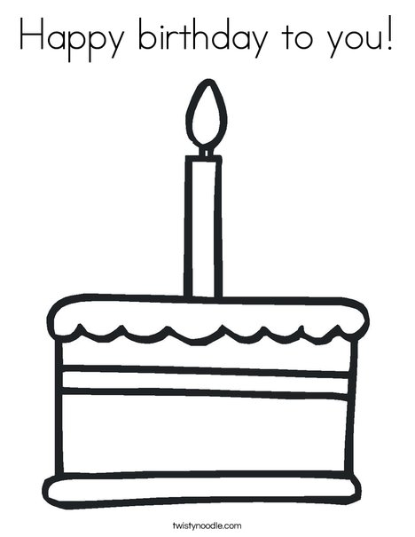 Happy Birthday To You Coloring Page Twisty Noodle - coloring page birthday cake no candles