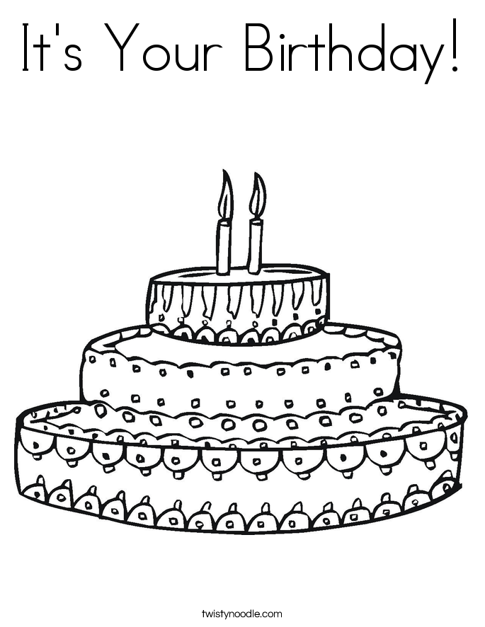 its your birthday coloring page - Birthday Cake Coloring Pages