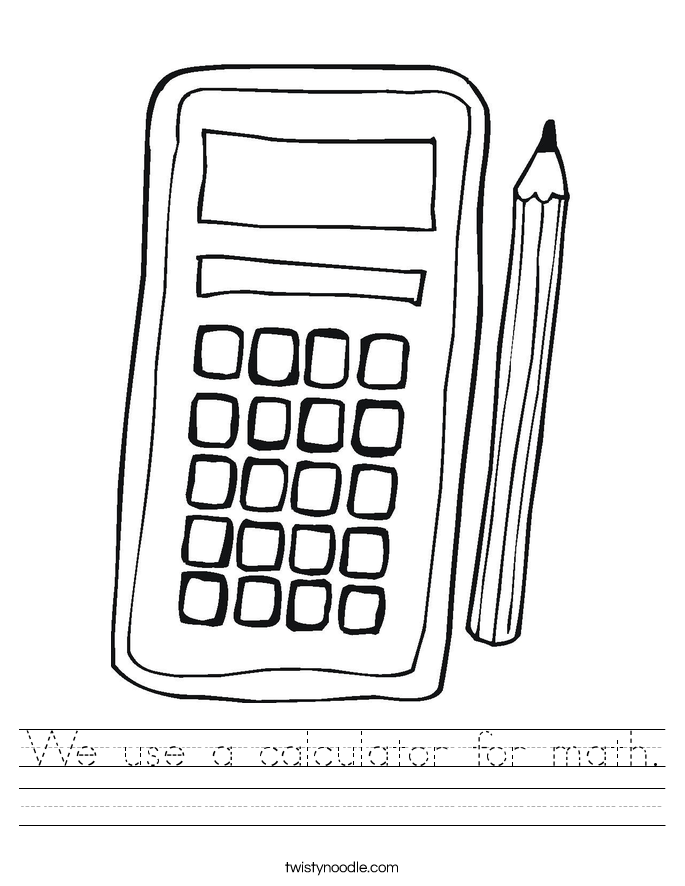 We use a calculator for math. Worksheet