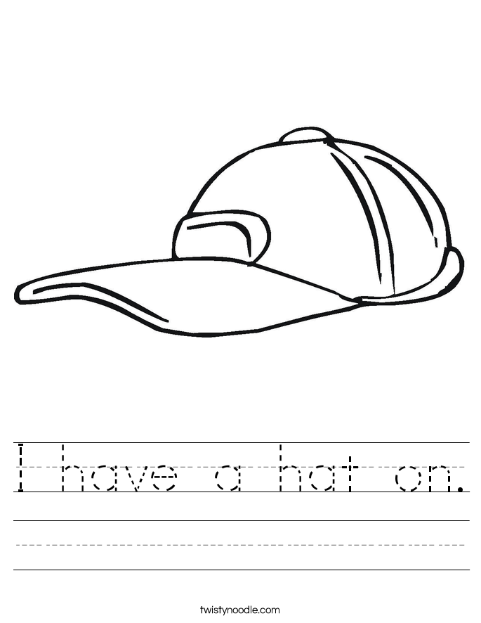 I have a hat on. Worksheet