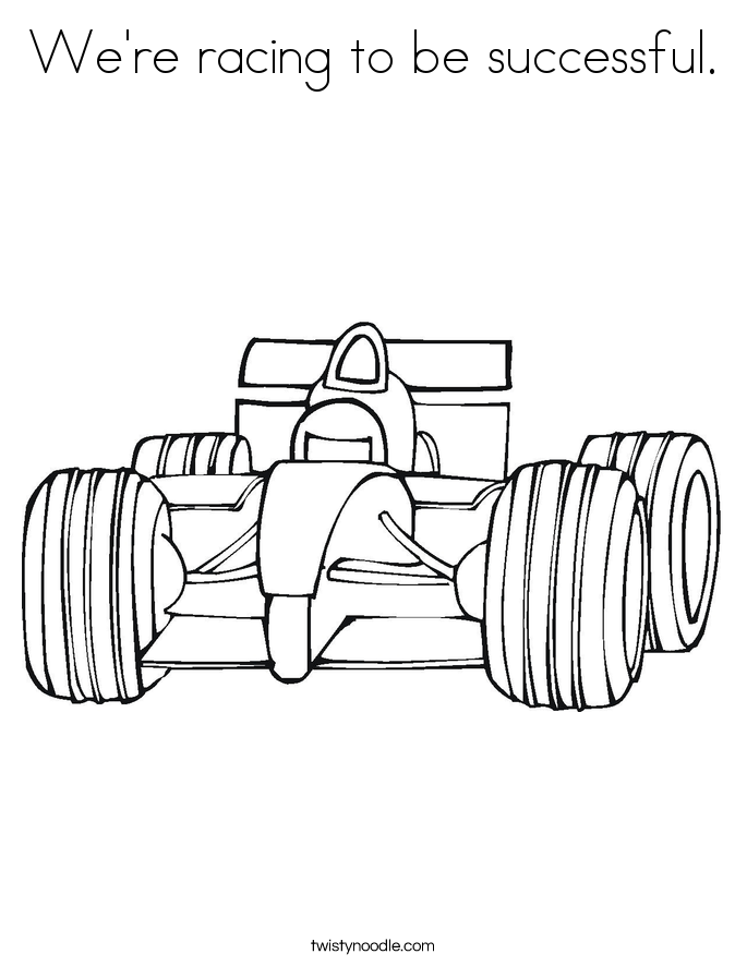 We're racing to be successful. Coloring Page