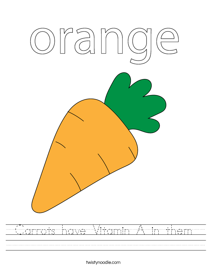 Carrots have Vitamin A in them Worksheet