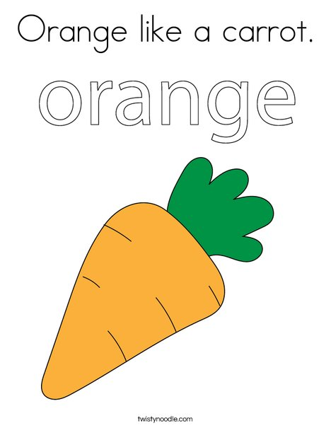Orange Like A Carrot Coloring Page Twisty Noodle