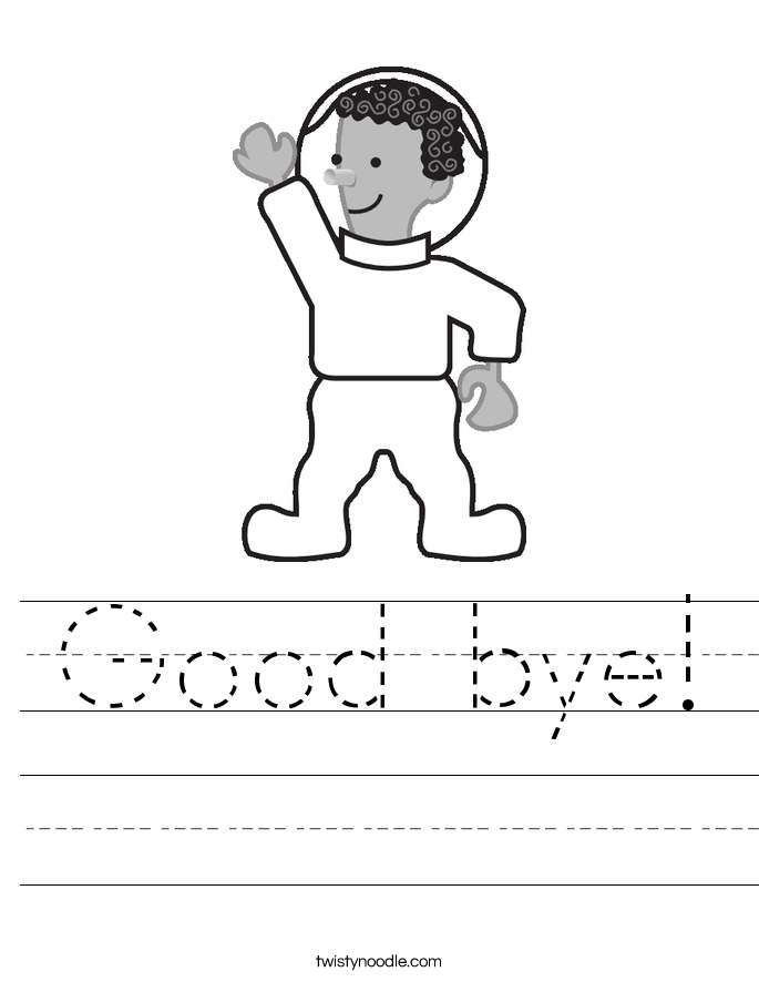 Good bye! Worksheet