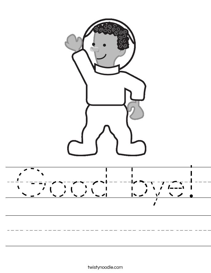 Good bye! Worksheet