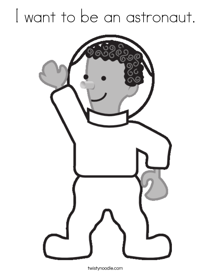 I want to be an astronaut. Coloring Page