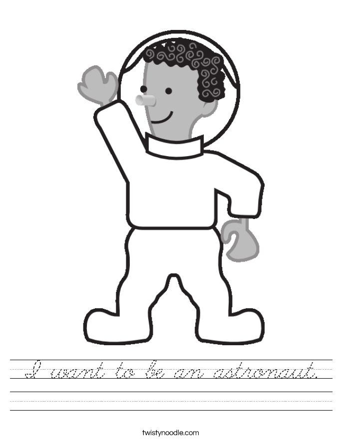 I want to be an astronaut. Worksheet