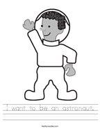 I want to be an astronaut Handwriting Sheet