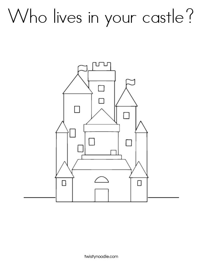 Who lives in your castle? Coloring Page
