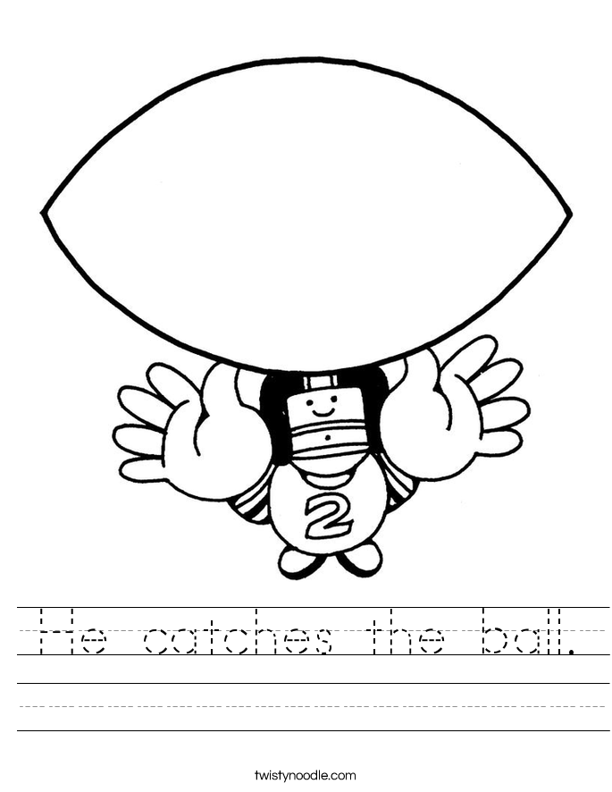 He catches the ball. Worksheet