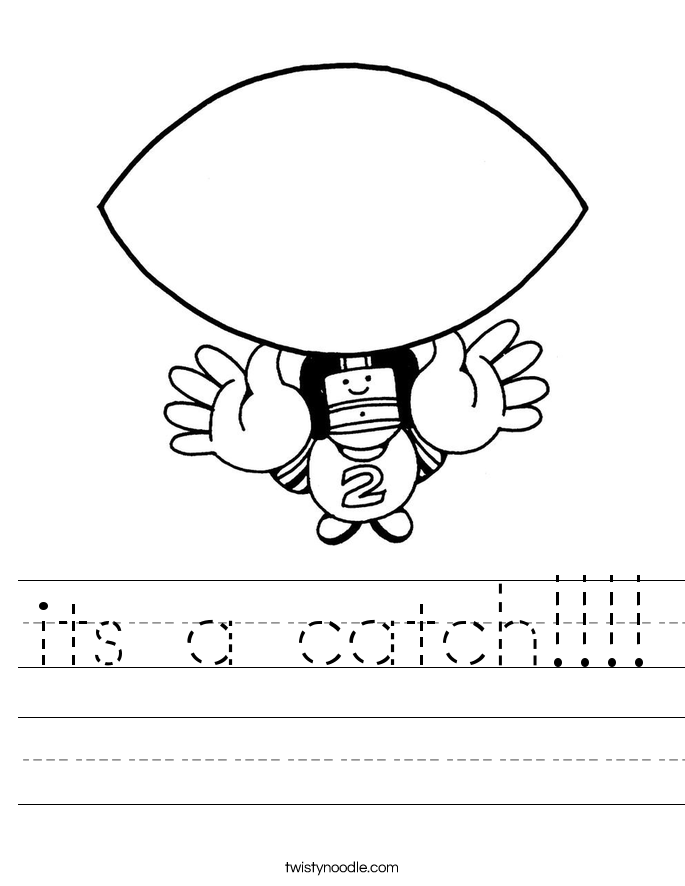 its a catch!!!! Worksheet