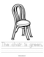The chair is green Handwriting Sheet