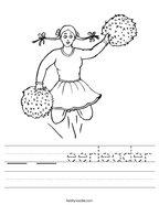 __ __ eerleader Handwriting Sheet