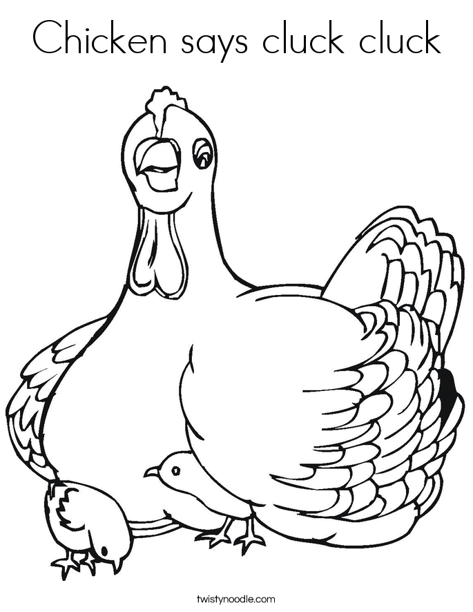 Chicken says cluck cluck Coloring Page