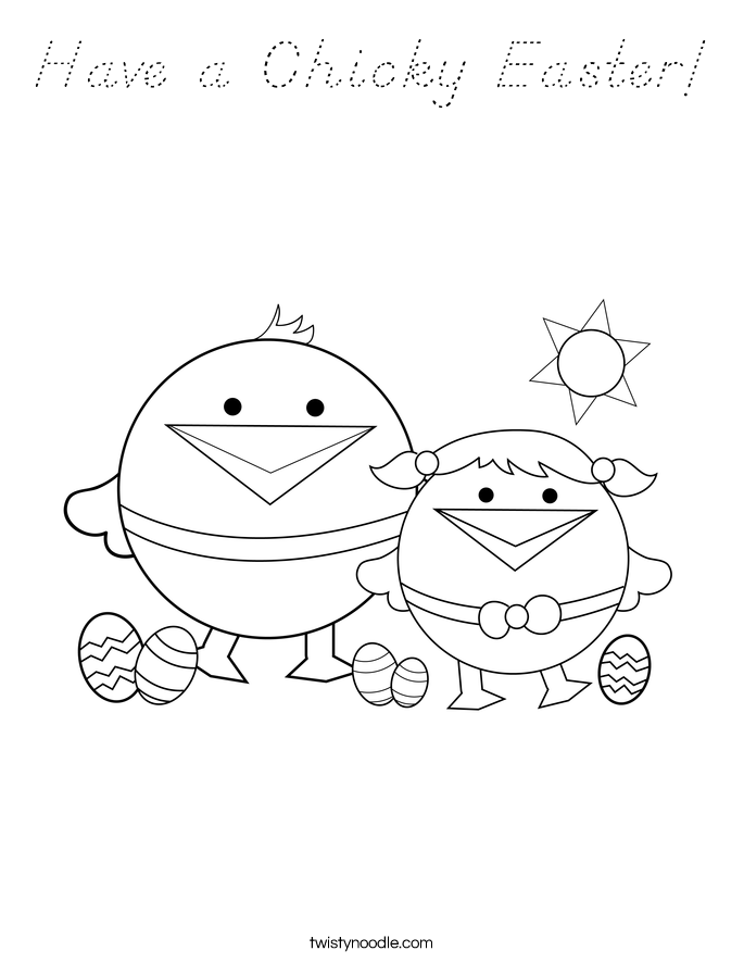 Have a Chicky Easter! Coloring Page