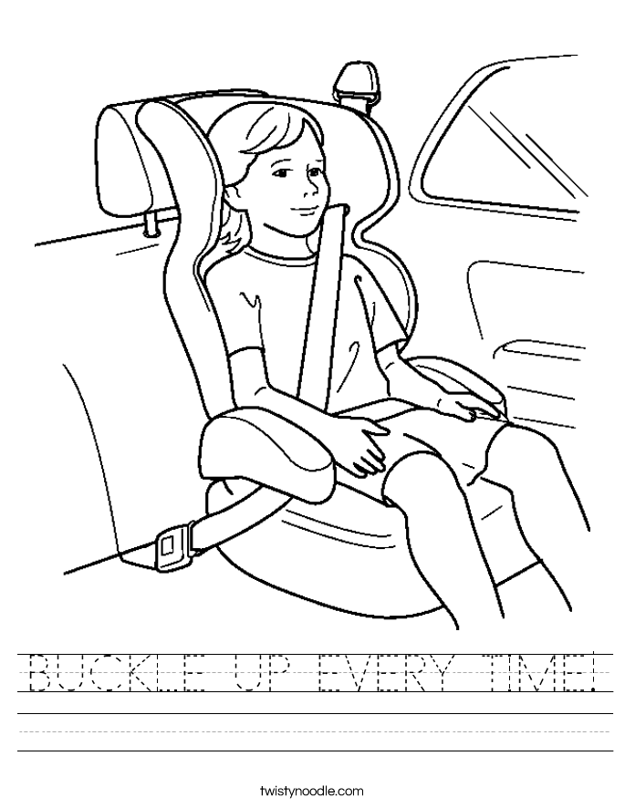 BUCKLE UP EVERY TIME! Worksheet
