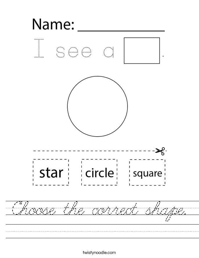 Choose the correct shape. Worksheet