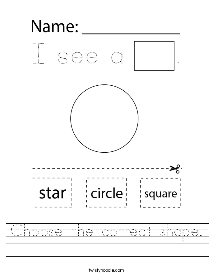 Choose the correct shape. Worksheet