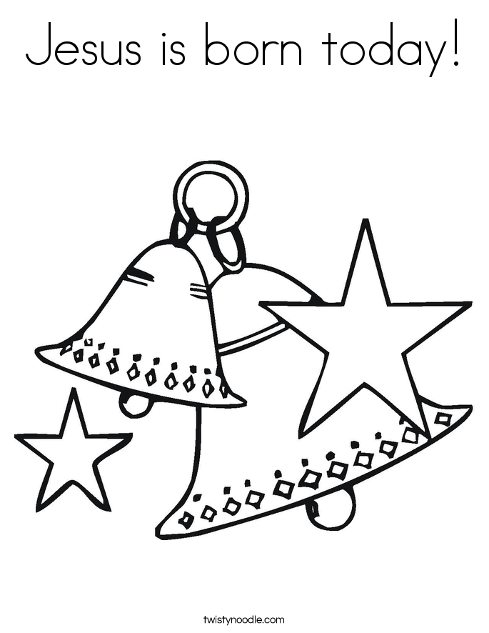 Jesus is born today! Coloring Page