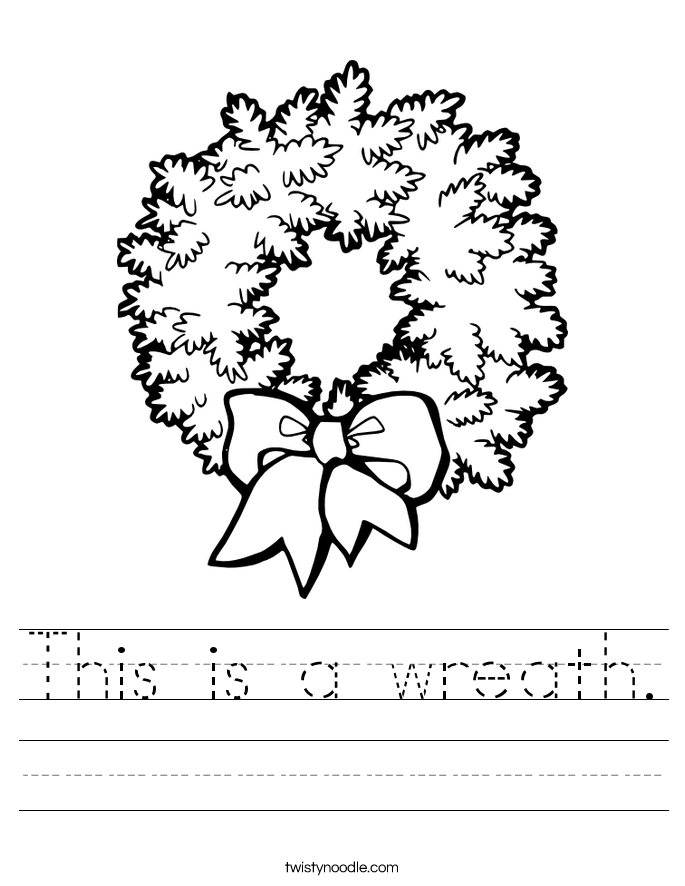 This is a wreath. Worksheet
